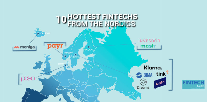 Top 10 Hottest Fintech Startups and Companies from the Nordics