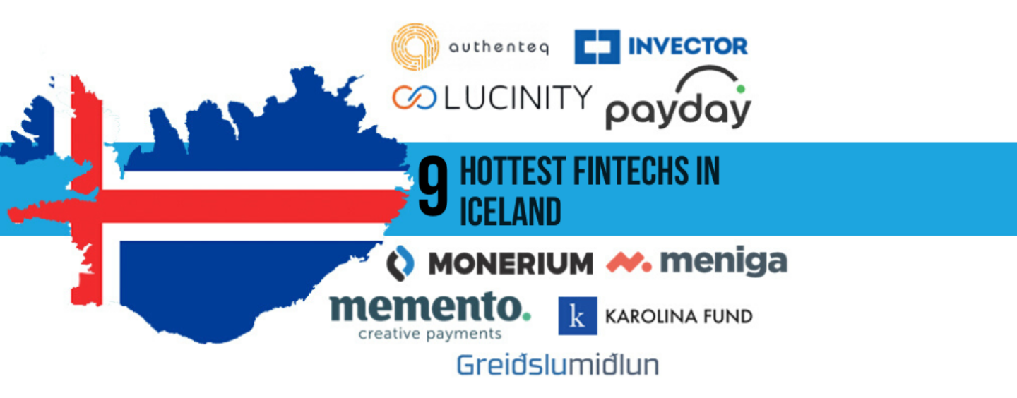 "The 9 Hottest and ""Coolest"" Fintechs in Iceland"