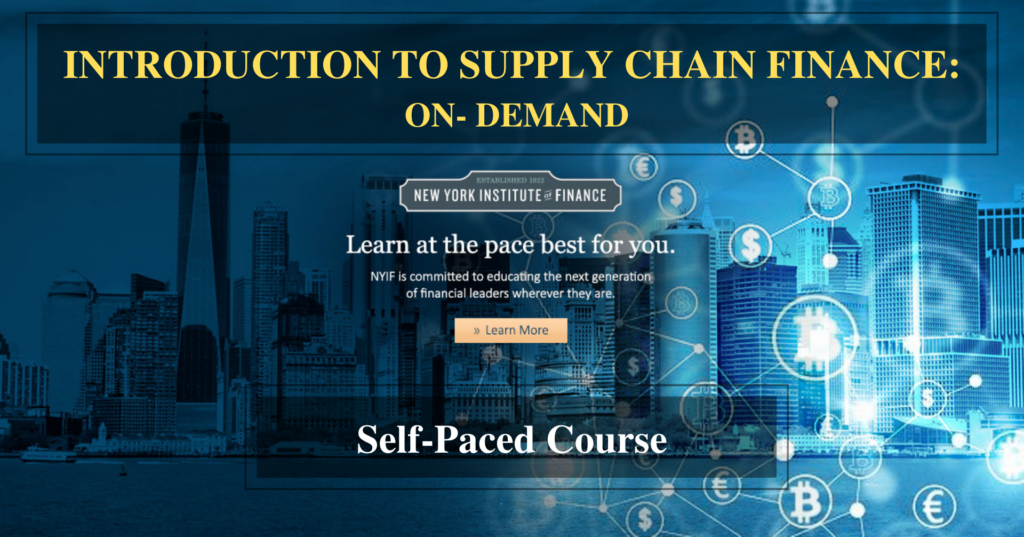 INTRODUCTION TO SUPPLY CHAIN FINANCE: ONLINE