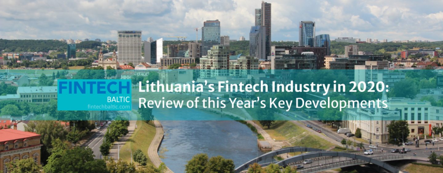 Lithuania's Fintech Industry in 2020: Review of This Year's Key Developments