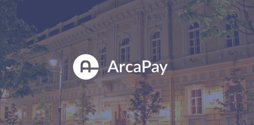 ArcaPay Granted Payment Institution License by Bank of Lithuania